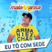 Eu Tô Com Sede (feat. Mala Mansa) by Thiaguinho