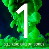 100 Electronic Chillout Sounds by Various Artists