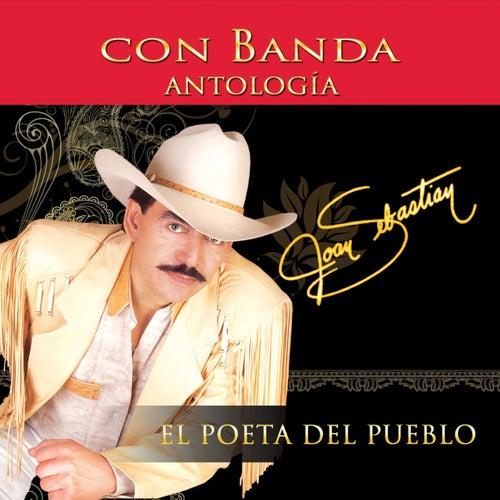 Antologia el Poeta del Pueblo Con Banda by Joan Sebastian