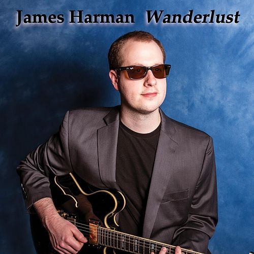 Wanderlust by James Harman