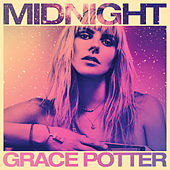Midnight by Grace Potter