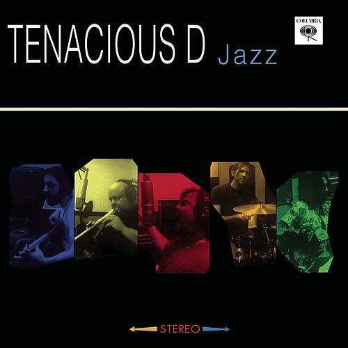Simply Jazz by Tenacious D