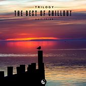 Trilogy: The Best of Chillout (Part Three) by Various Artists
