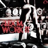 Work It by Alex M.