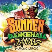 Summer Dancehall Jammz von Various Artists