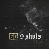 9 Shots by 50 Cent