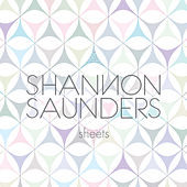 Sheets by Shannon Saunders