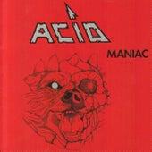 Maniac by The Acid