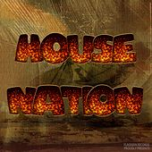 House Nation - EP by Various Artists