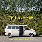This Summer by Brothers From Another