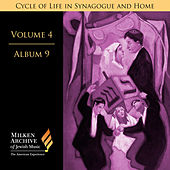 Milken Archive Digital Vol. 4 Album 9: Cycle of Life in Synagogue & Home – Sabbath Day by Various Artists