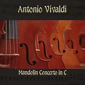 Antonio Vivaldi: Mandolin Concerto in C by The Classical Orchestra