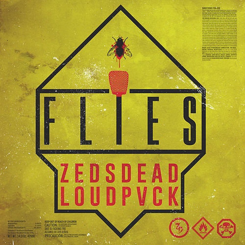Flies by Zeds Dead