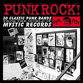 Punk Rock! 20 Classic Punk Bands from Mystic Land with Bonus Tracks by Various Artists