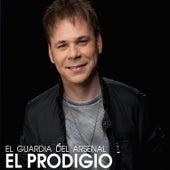 El Guardia del Arsenal - Single by El Prodigio
