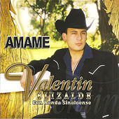 Amame by Valentin Elizalde