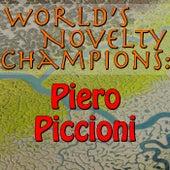 World's Novelty Champions: Piero Piccioni by Piero Piccioni