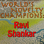 World's Novelty Champions: Ravi Shankar by Ravi Shankar