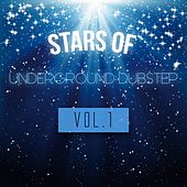 Stars of Underground Dubstep, Vol. 1 by Various Artists