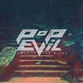 Dead in the Water - Single by Pop Evil