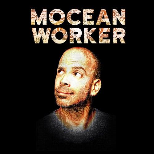 Mocean Worker by Mocean Worker