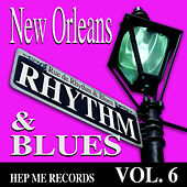New Orleans Rhythm & Blues - Hep Me Records Vol. 6 by Various Artists