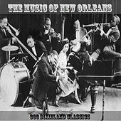 The Music of New Orleans 300 Dixieland Classics von Various Artists