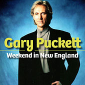 Weekend in New England by Gary Puckett