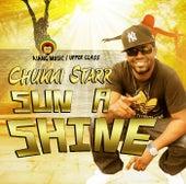 Sun A Shine - Single by Chukki Starr