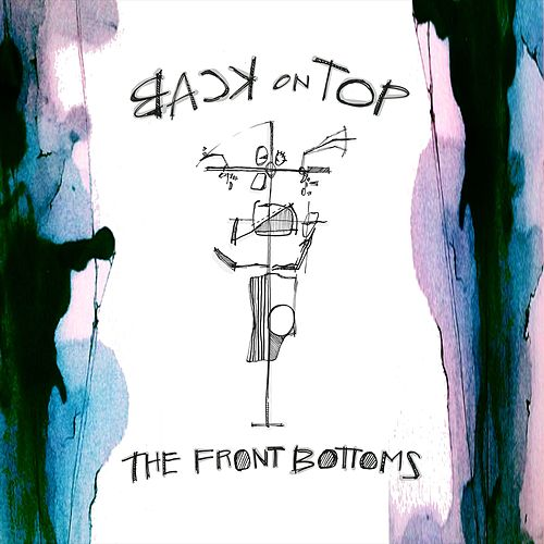Laugh Till I Cry by The Front Bottoms