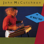 Live At Wolf Trap by John McCutcheon