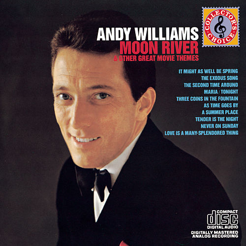 Moon River And Other Great Movie Themes by Andy Williams