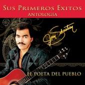 Antologia el Poeta del Pueblo Sus Primeros Exitos by Joan Sebastian