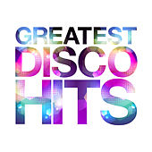 Greatest Disco Hits von Various Artists