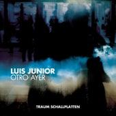 Otro Ayer EP by Luis Junior