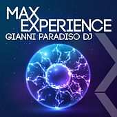 Max Experience by Gianni Paradiso Dj