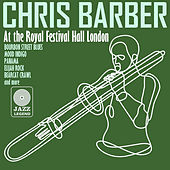 Live at the Royal Festival Hall, London by Chris Barber