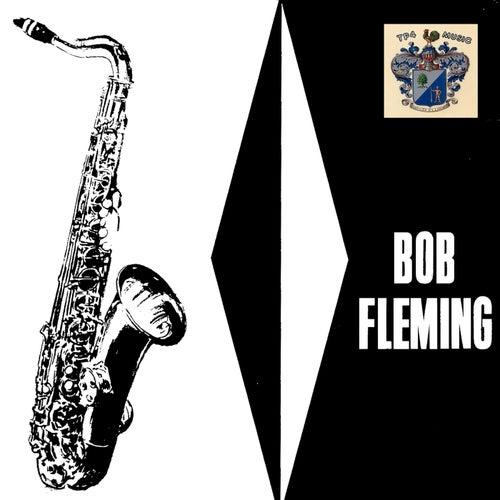 Bob Fleming - Mr. Sax - Série C
