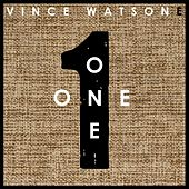 One by Vince Watson