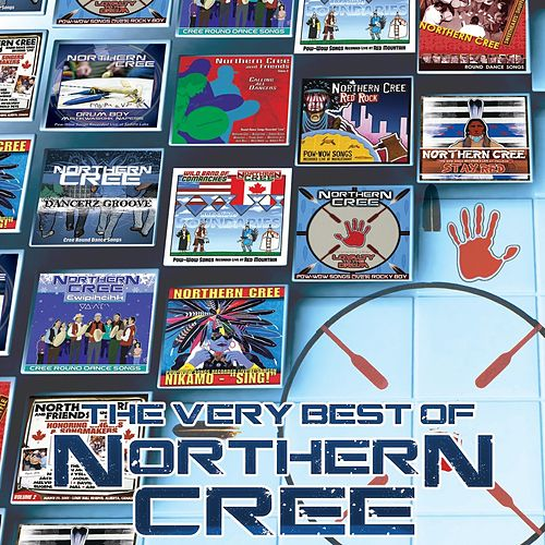 The Very Best of Northern Cree by Northern Cree