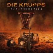 V - Metal Machine Music von Die Krupps