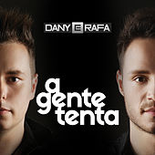 A Gente Tenta by Dany
