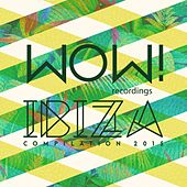 WOW! Ibiza Compilation 2015 by Various Artists
