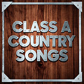 Class A Country Songs by Various Artists