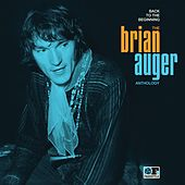 Back to the Beginning: The Brian Auger Anthology by Brian Auger