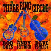 Three Ring Circle by Three Ring Circle