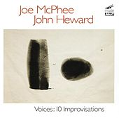 Voices: Ten Improvisations by Joe McPhee