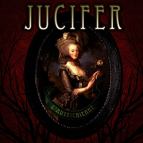 L'autrichienne by Jucifer