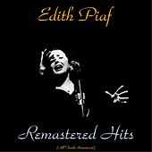 Remastered hits (All tracks remastered 2015) by Edith Piaf