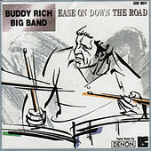 Ease On Down The Road by Buddy Rich